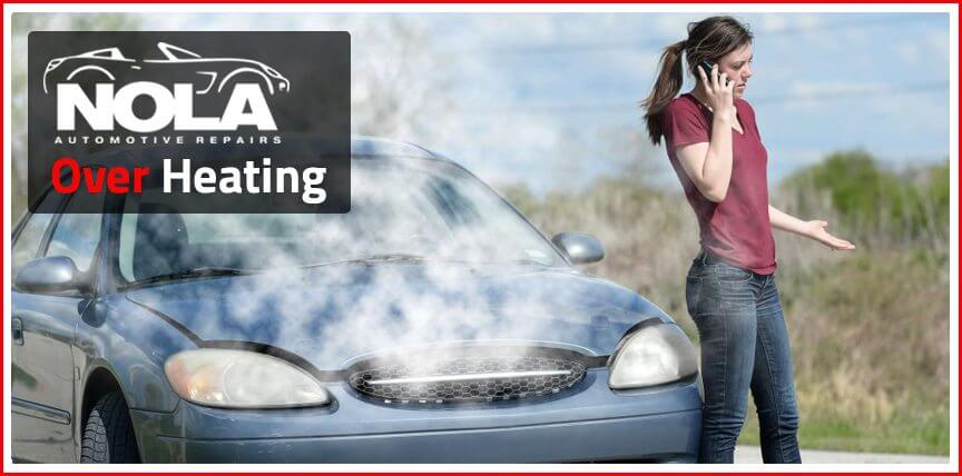 Auto Overheat Repair Service in New Orleans - NOLA Automotive Repairs