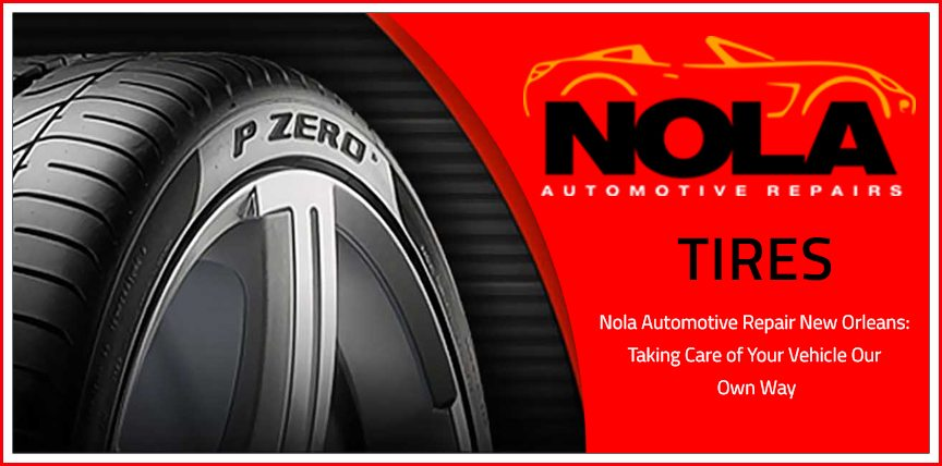 Tire repair uptown New Orleans - NOLA Automotive Repairs